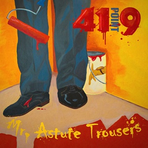 41POINT9 – Mr. Astute Trousers